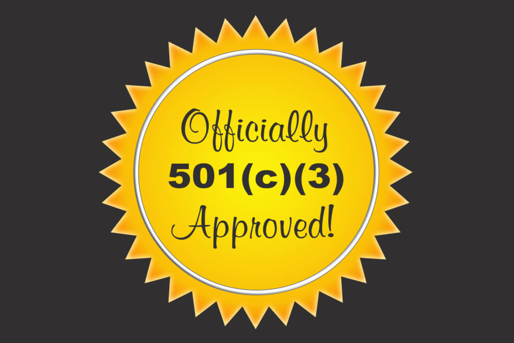 We officially became a 501(c)(3) Non-Profit organization!